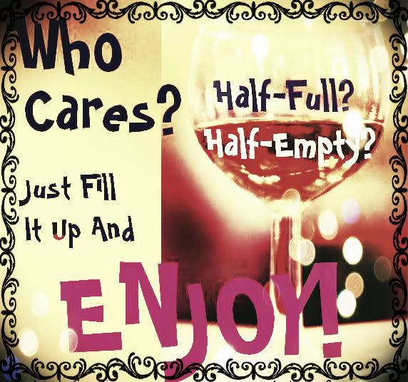 a-Half_Full_Empty_Quote_Wine