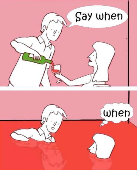 a-wine-say-when
