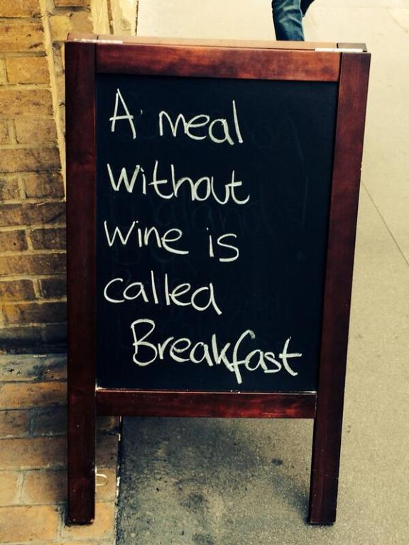 a meal without wine is called breakfast wine wankers