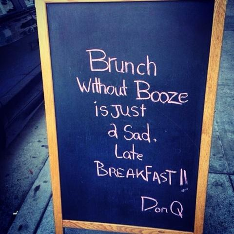 brunch without booze is just a sad breakfast wine wankers