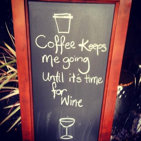coffee keeps me going until its time for wine wankers
