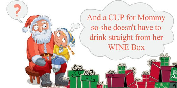 wine wankers christmas images a cup for mommy